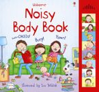 Noisy Body Book (With Sounds) Hardcover  by Jessica Greenwell