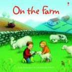 On The Farm (Picture Books) Paperback  by Anna Milbourne