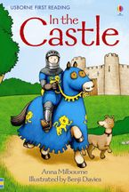 In The Castle Hardcover  by Anna Milbourne