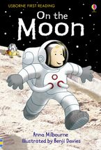 On The Moon Hardcover  by Anna Milbourne
