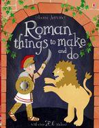 Roman Things To Make And Do Paperback  by Leonie Pratt