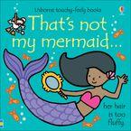 That's Not My Mermaid Hardcover  by Fiona Watt