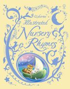 Illustrated Nursery Rhymes Hardcover  by Felicity Brooks