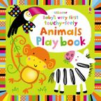 Animals Playbook (Baby's Very First Touchy-Feely)