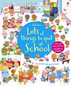 Lots Of Things To Spot At School Paperback  by Katie Daynes
