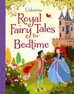 Royal Fairy Tales For Bedtime Hardcover  by MAIRI MACKINNON