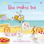 Bee Makes Tea Paperback  by Lesley Sims