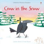 Crow In The Snow Paperback  by Lesley Sims
