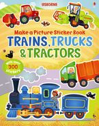 Make A Picture Sticker Book Trains, Trucks And Tractors Paperback  by Felicity Brooks
