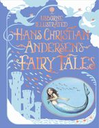 Illustrated Han Christian Andersen's Hardcover  by Anna Milbourne