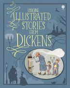 Illustrated Stories From Dickens Hardcover  by Mary Sebag-Montefiore