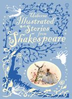 Illustrated Stories From Shakespeare Hardcover  by Rosie Dickins