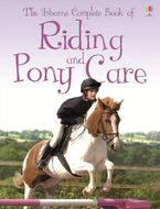 Riding And Pony Care Paperback  by Rosie Dickins