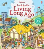 Look Inside Living Long Ago Hardcover  by Abigail Wheatley