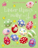 Easter Things To Make And Do Sticker Paperback  by Leonie Pratt