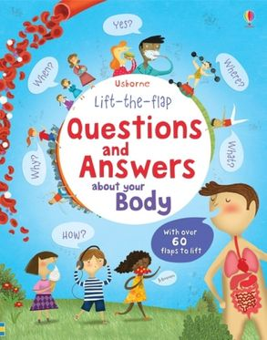Cover image - Lift the Flap Questions & Answers about your Body