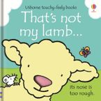 That's Not My Lamb Hardcover  by Fiona Watt
