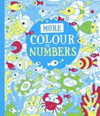 More Colour By Numbers Paperback  by Fiona Watt