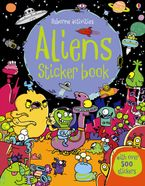 Aliens Sticker Book Paperback  by Kirsteen Robson