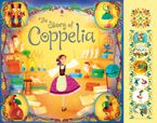 Coppelia Hardcover  by Rosie Dickins