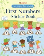 Get Ready For School First Numbers Sticker Book Paperback  by Jessica Greenwell