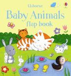 Baby Animals Flap Book Paperback  by Sam Taplin