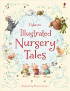 Illustrated Nursery Tales Hardcover  by Felicity Brooks