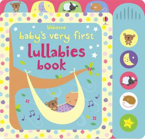 Cover image - Baby's Very First Lullabies Book