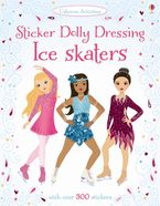 Sticker Dolly Dressing Ice Skaters Paperback  by Fiona Watt