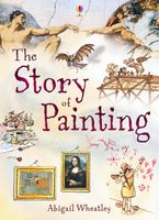 Story Of Painting Paperback  by ABIGAIL WHEATLEY