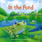In The Pond (Picture Book) Paperback  by Anna Milbourne
