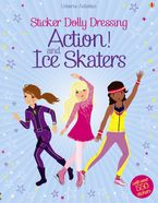 Sticker Dolly Dressing Action & Ice Skaters Paperback  by Fiona Watt