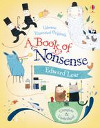 Usborne Illustrated Originals/Book Of Nonsense And Other Verse
