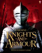 Knights And Armour Paperback  by Rachel Firth