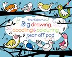 Big Drawing, Doodling, And Colouring Tear-Off Pad Paperback  by Fiona Watt