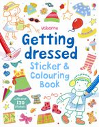 Getting Dressed Sticker And Colouring Book Paperback  by Felicity Brooks