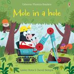 PHONICS READERS/MOLE IN A HOLE Paperback  by Lesley Sims