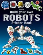 Build Your Own Robots Sticker Book Paperback  by Simon Tudhope