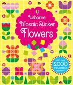 Mosaic Sticker Flowers Paperback  by USBORNE