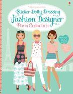 STICKER DOLLY DRESSING FASHION DESIGNER PARIS COLLECTION Paperback  by Fiona Watt
