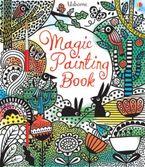 Magic Painting Book Paperback  by Fiona Watt