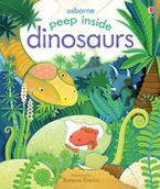 Peep Inside Dinosaurs Hardcover  by Anna Milbourne