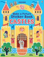 Make A Picture Sticker Book Castles Paperback  by Felicity Brooks