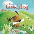 Greedy Dog/Picture Books Paperback  by Rosie Dickins
