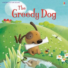 Greedy Dog/Picture Books