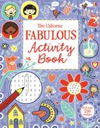 Usborne Fabulous Activity Book Hardcover  by Various