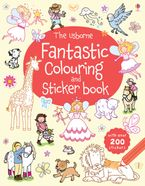 Usborne Fantastic Colouring And Sticker Book Paperback  by Jessica Greenwell