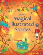 Illustrated Magical Stories Hardcover  by VARIOUS