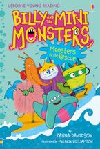 Billy and the Mini Monsters (3) - Monsters to the Rescue - Zanna Davidson