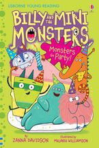 Billy and the Mini Monsters (5) - Monsters Go Party! - Zanna Davidson